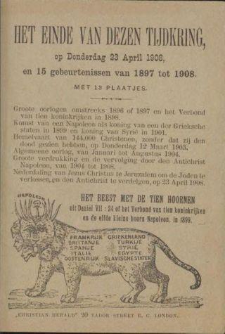 Pamflet uit 1896 met nauwkeurige voorspellingen over wereldgebeurtenissen, tot de komst van Jezus Christus op 23 april 1908 (Ill. Geheugen van Nederland)