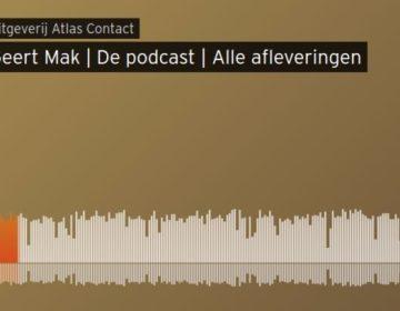 Podcast Geert Mak over Trump, Europa en de wereld