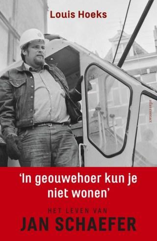 'In geouwehoer kun je niet wonen' - Het leven van Jan Schaefer