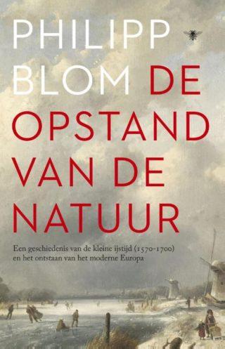De opstand van de natuur - Philipp Blom