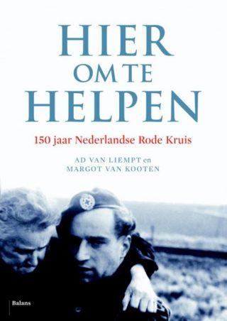 Hier om te helpen  150 jaar Nederlandse Rode Kruis