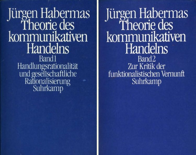 Theorie des kommunikativen Handelns - Jürgen Habermas