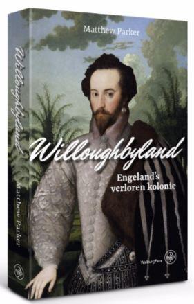 Willoughbyland  Engeland's verloren kolonie