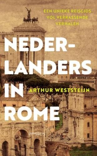 Nederlanders in Rome - Arthur Weststeijn