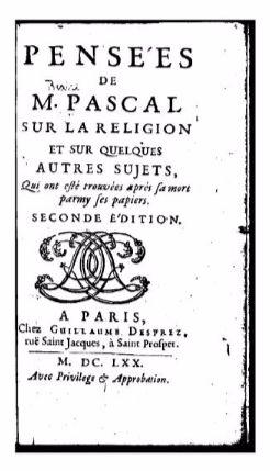 Blaise Pascal's Pensées, 1670