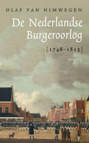 De Nederlandse Burgeroorlog - Olaf van Nimwegen