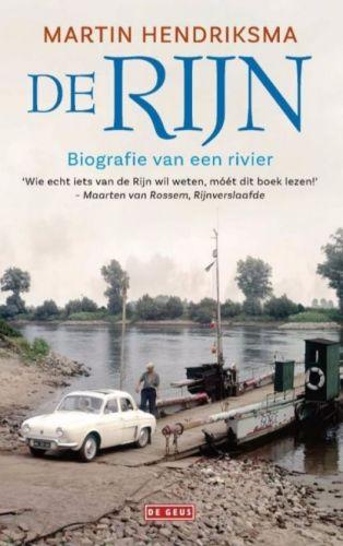 De Rijn - Biografie van een rivier