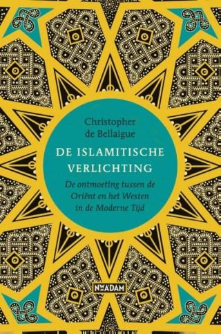 De islamitische Verlichting  De ontmoeting tussen de Oriënt en het Westen in de Moderne Tijd