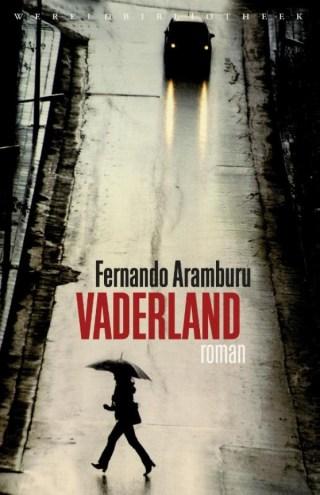 Vaderland - Fernando Aramburu