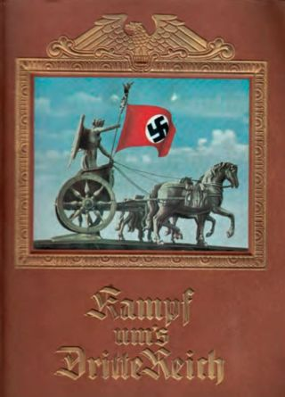 Cover uit 'Kampf um's Dritte Reich'. De meeste politiek getinte sigarettenplaatjesalbums verschenen kort na Hitlers machtsovername. Fabrikant Reemtsma leverde voor dit album ingekleurde plaatjes.