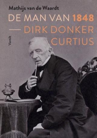 De man van 1848 Dirk Donker Curtius