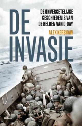 De invasie -Alex Kershaw