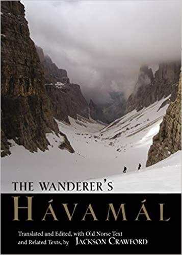 """The Wanderer's Havamal"" by Jackson Crawford"