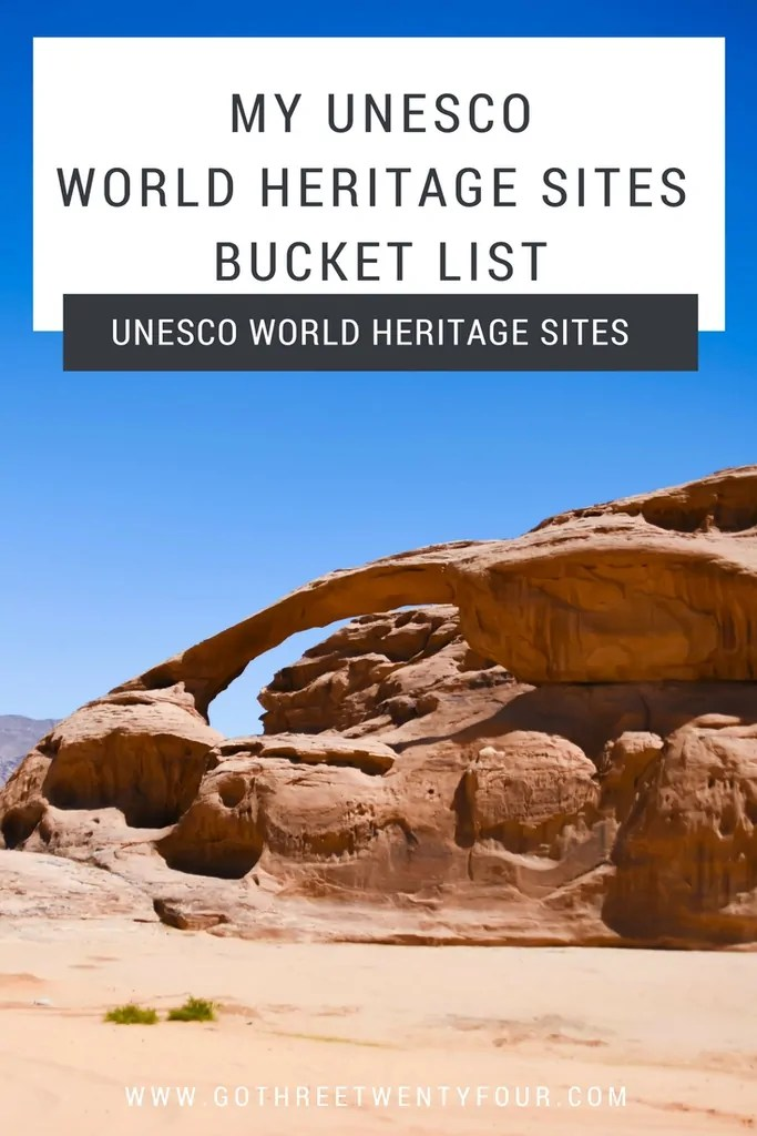 My UNESCO World Heritage Sites Bucket List