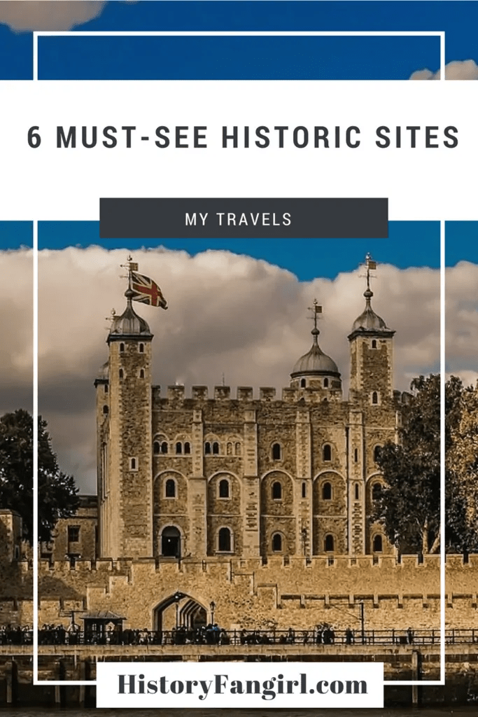 6 Must-See Historic Sites