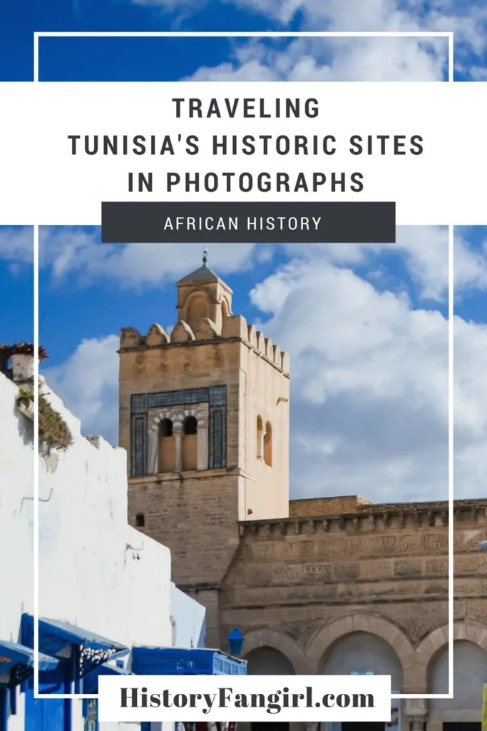 Traveling Tunisia's Historic Sites in Photographs