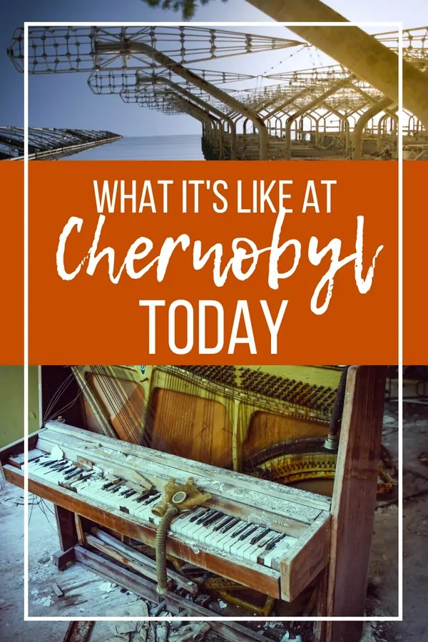 Chernobyl Today: 30 Pictures that Show What Life is like at Chernobyl Now