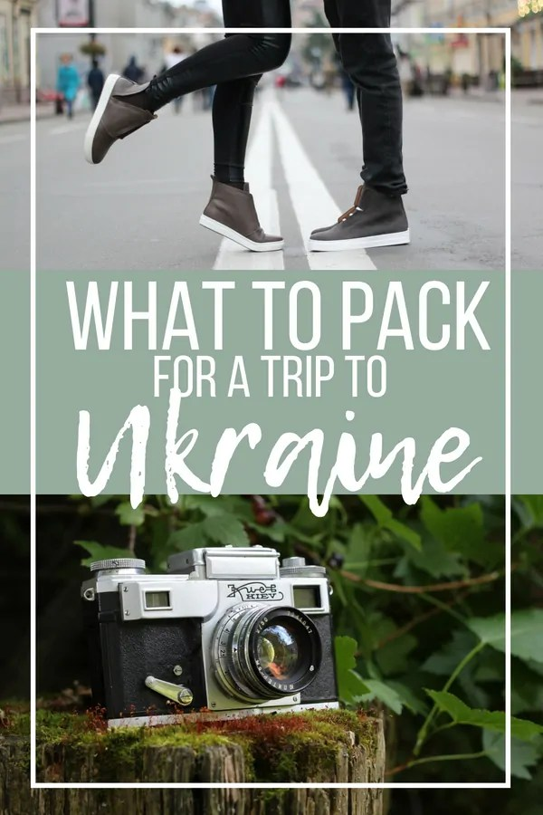 Ukraine Packing List: What to Pack for Ukraine for Women and Men