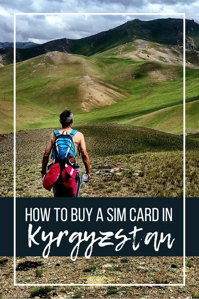 How to Buy a Sim Card in Kyrgyzstan