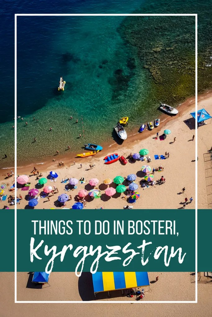 Things to Do in Bosteri, Kyrgyzstan