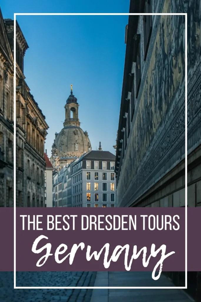 The Best & Worst Dresden Tours