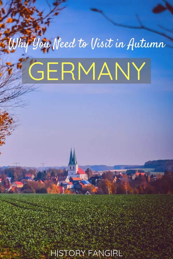 10 Reasons You Must Travel to Germany in Autumn (Besides Oktoberfest)