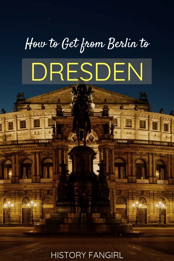 How to Get from Berlin to Dresden