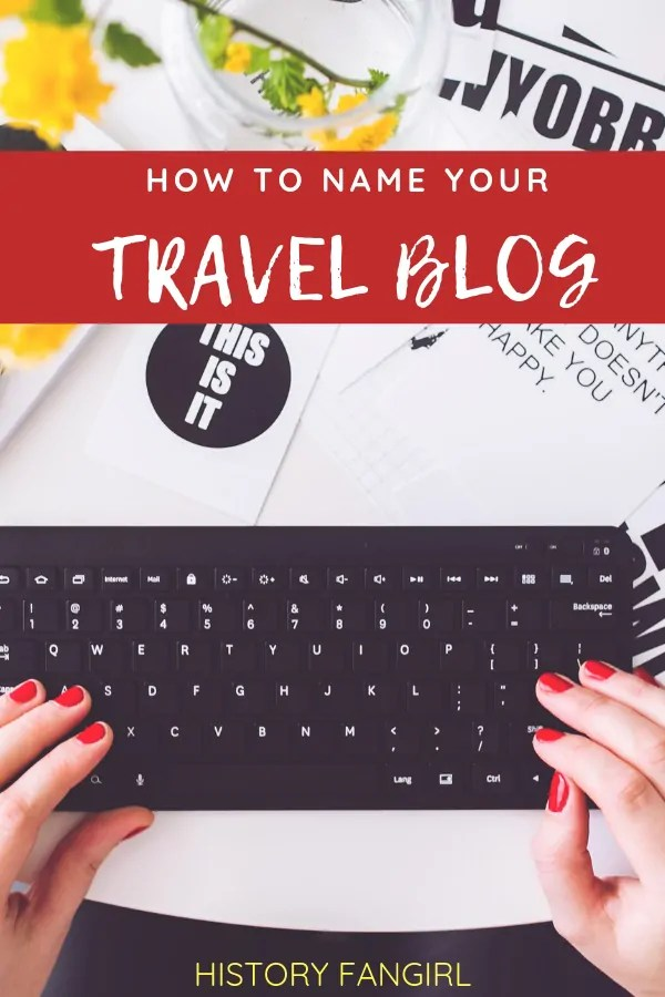 How to Name your Travel Blog