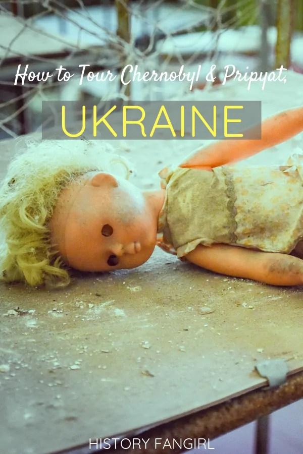 How to Tour Chernobyl and Pripyat, Ukraine