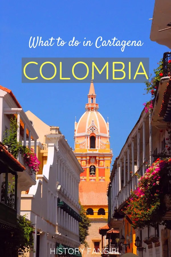 What To Do in Cartagena: A 2-day Itinerary in the Walled City of Cartagena