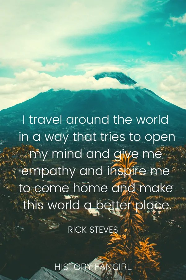 250 Real Inspirational Travel Quotes With Images History Fangirl