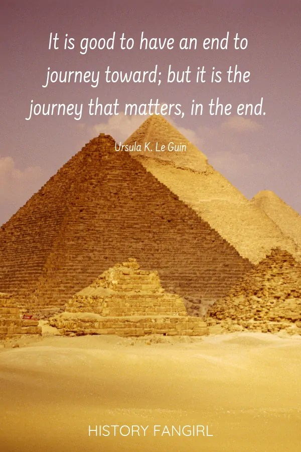 It is good to have an end to journey toward; but it is the journey that matters, in the end. Ursula K. Le Guin quote for travellers