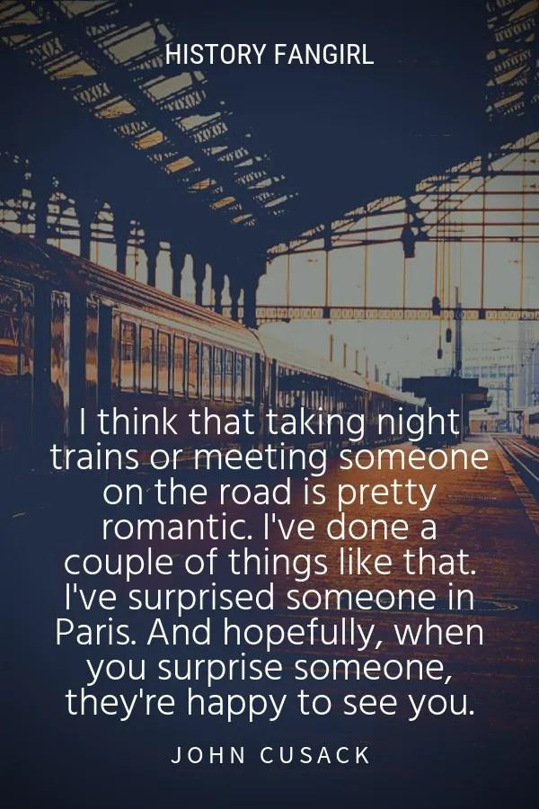 John Cusack trains paris quotes