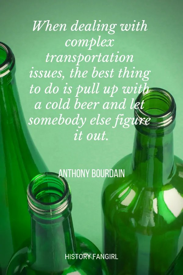 Anthony Bourdain Travel Quotes