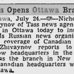 Coming soon to Ottawa: a TASS Office. Source, Montreal Gazette, July 25, 1942.