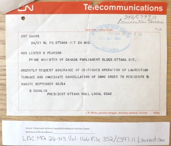 Even urgent telegrams sent as followups to the considerable correspondence were unable to move Pearson. Source: LAC MG 26-N3 Vol. 166 File 352/C397.11 Laurentian Terrace.