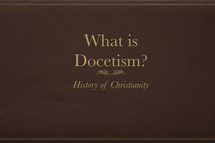 Docetism
