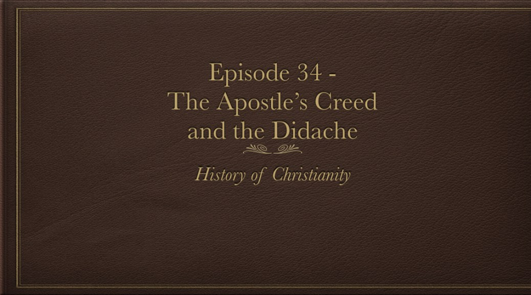 Apostle's Creed and Didache
