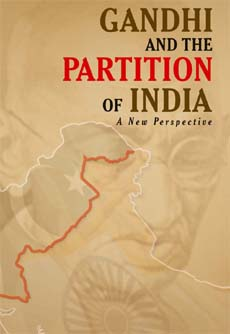 Gandhi and the Partition of India  History Pak