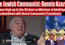 Video & Audio: Top Communist Jew: Ronnie Kasrils: Anti-White Treasonous Jews at their finest – Full Discussion