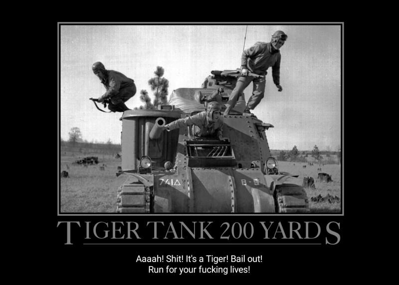 Funny Ww2 Memes: Funny: 3 New WW2 Pics/memes! Tiger Tank 200 Yards; Be