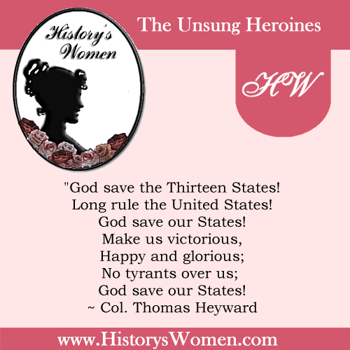 Quote by History's Women: Early America: Elizabeth Mathews Heyward's husband - Col. Thomas Heyward, Signer of the Declaration of Independence