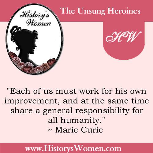 A Quote by Marie Sklodowska Curie from HistorysWomen.com
