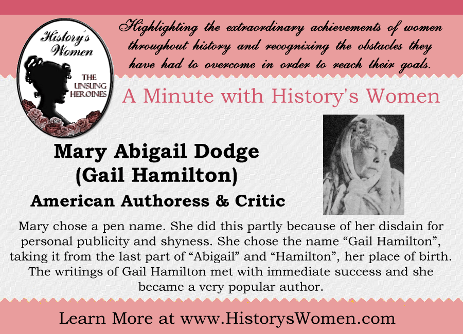 A minute with Mary Abigail Dodge from HistorysWomen.com