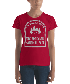 RV There Yet? Great Smoky Mtns National Park T-Shirt (Women's)