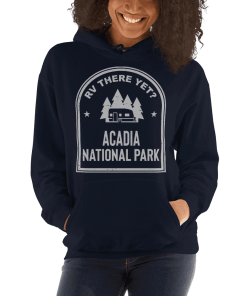 RV There Yet? Acadia National Park Hooded Sweatshirt (Unisex) Navy