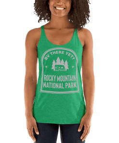 RV There Yet? Rocky Mountain National Park Racerback Tank (Women's) Envy