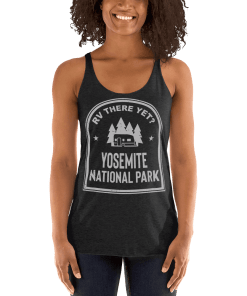RV There Yet? Yosemite National Park Racerback Tank (Women's) Vintage Black