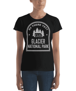 RV There Yet? Glacier National Park T-Shirt (Women's) Black