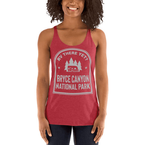 RV There Yet? Bryce Canyon National Park Racerback Tank (Women's) Vintage Red